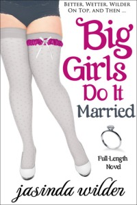 Big Girls Do It Married cover